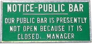 Bar not open because it is closed